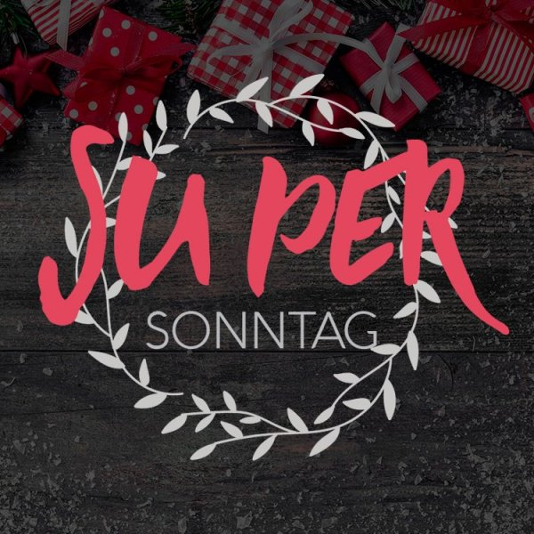 SUperSonntag Advent
